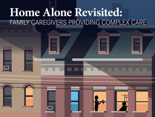 Home Alone Revisited: Family Caregivers Providing Complex Care Logo.